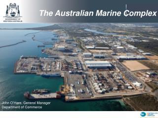 The Australian Marine Complex
