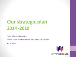 Our strategic plan  2014 -2019