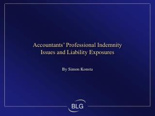 Accountants  Professional Indemnity Issues and Liability Exposures