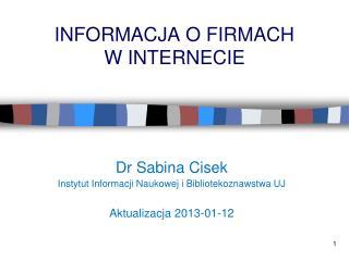 INFORMACJA O FIRMACH  W INTERNECIE