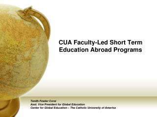 CUA Faculty-Led Short Term Education Abroad Programs