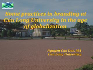 Nguyen Cao Dat, MA   Cuu Long Univeristy