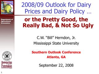 2008/09 Outlook for Dairy Prices and Dairy Policy …