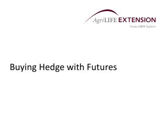 Buying Hedge with Futures