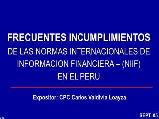 Expositor: CPC Carlos Valdivia Loayza