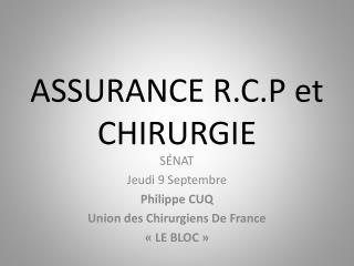 ASSURANCE R.C.P et CHIRURGIE