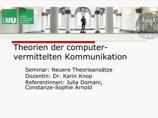 Theorien der computer-vermittelten Kommunikation