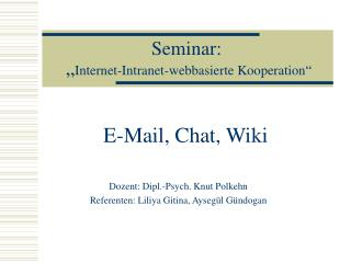 "Seminar:  "" Internet-Intranet-webbasierte Kooperation"""