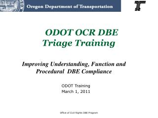 ODOT OCR DBE  Triage Training