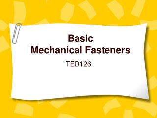 Basic Mechanical Fasteners
