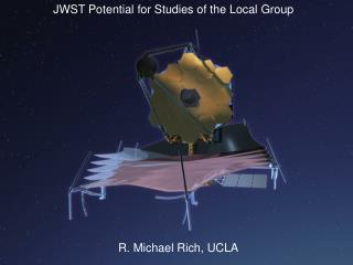 JWST Potential for Studies of the Local Group