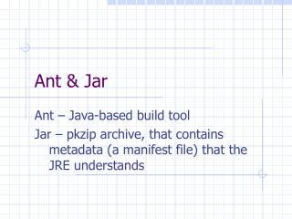 Ant & Jar