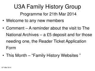 U3A Family History Group Programme for 21th Mar 2014