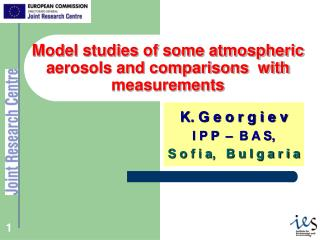 Model studies of some atmospheric aerosols and comparisons  with measurements