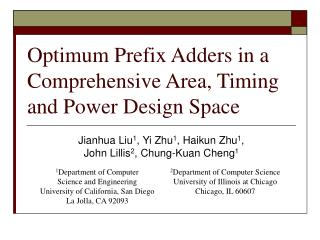 Optimum Prefix Adders in a Comprehensive Area, Timing  and Power Design Space