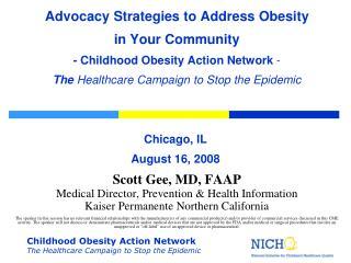 Scott Gee, MD, FAAP Medical Director, Prevention & Health Information