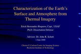 Characterization of the Earth's Surface and Atmosphere from Thermal Imagery