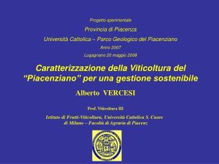 Alberto  VERCESI Prof. Viticoltura III