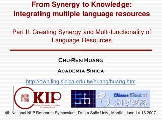 Chu-Ren Huang  Academia Sinica cwn.ling.sinica.tw/huang/huang.htm