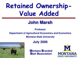 Retained Ownership-Value Added
