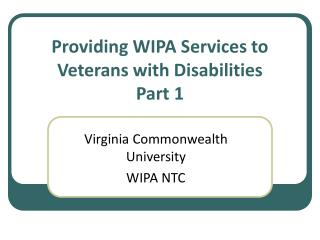 Providing WIPA Services to Veterans with Disabilities Part 1