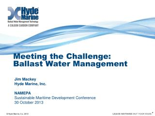 Meeting the Challenge: Ballast Water Management