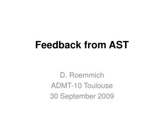 Feedback from AST