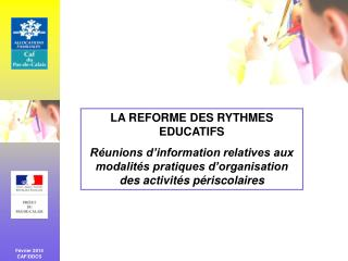 LA REFORME DES RYTHMES EDUCATIFS