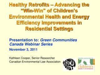 Presentation to:  Green Communities Canada Webinar Series November 3, 2011