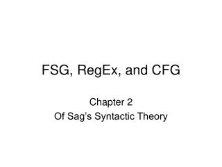 FSG, RegEx, and CFG