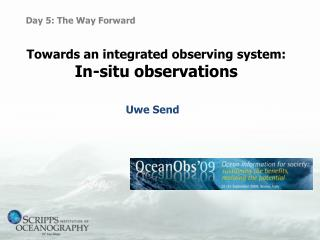 Towards an integrated observing system: In-situ observations