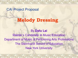 CAI Project Proposal Melody Dressing