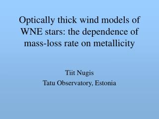 Optically thick wind models of WNE stars: the dependence of mass-loss rate on metallicity