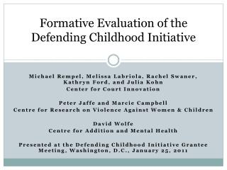 Formative Evaluation of the Defending Childhood Initiative