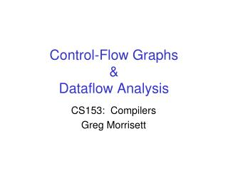 Control-Flow Graphs & Dataflow Analysis