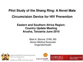 Pilot Study of the Shang Ring: A Novel Male Circumcision Device for HIV Prevention