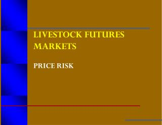 LIVESTOCK FUTURES MARKETS
