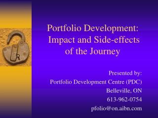 Portfolio Development:  Impact and Side-effects  of the Journey