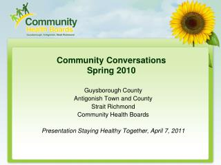 Community Conversations  Spring 2010