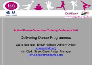 Active Women Consortium Training Conference 2011 Delivering Dance Programmes