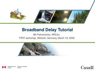 Broadband Delay Tutorial