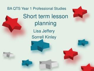 Short term lesson planning