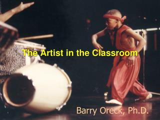 The Artist in the Classroom
