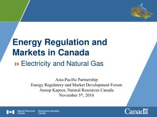 Energy Regulation and Markets in Canada �� Electricity and Natural Gas