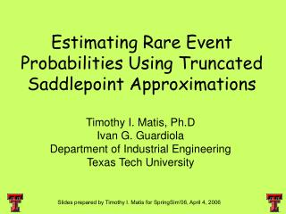 Estimating Rare Event Probabilities Using Truncated Saddlepoint Approximations