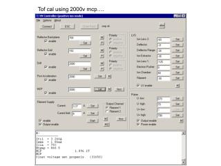 Tof cal using 2000v mcp….