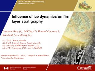 Influence of ice dynamics on firn layer stratigraphy