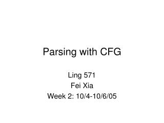 Parsing with CFG