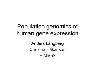 Population genomics of human gene expression