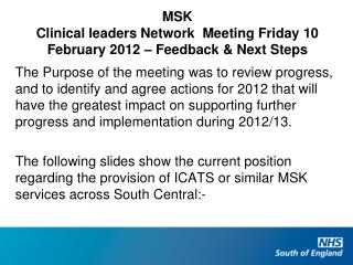 MSK Clinical leaders Network  Meeting Friday 10 February 2012 – Feedback & Next Steps